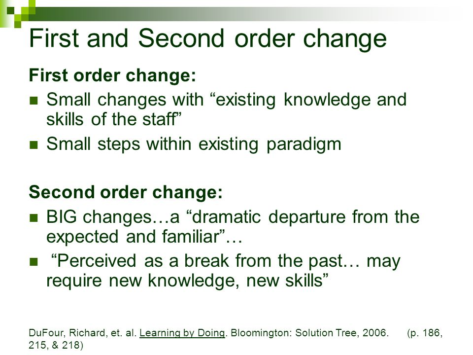 First and Second order change