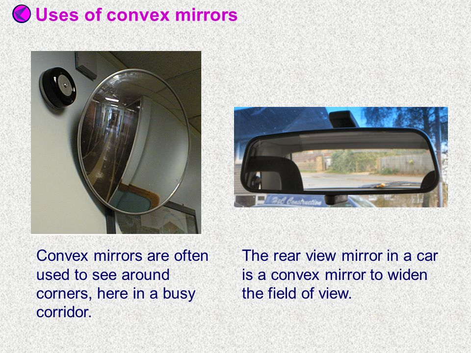 Types of mirror when we draw a ray diagram we represent a for Types of mirrors around the house