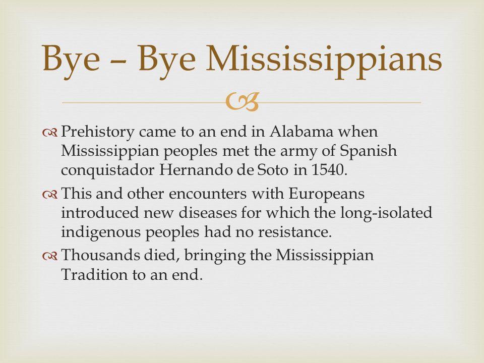 Bye – Bye Mississippians