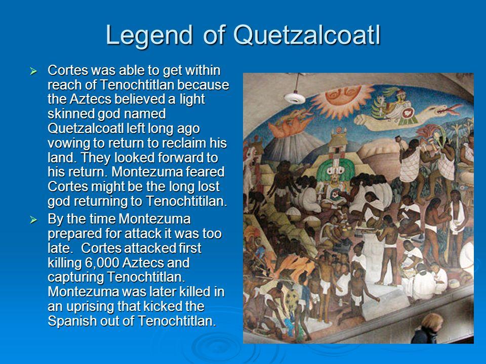 Legend of Quetzalcoatl
