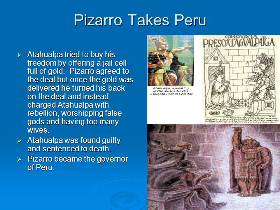 Pizarro Takes Peru