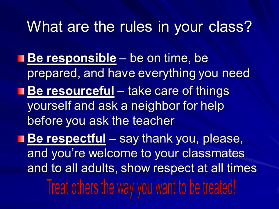 What are the rules in your class