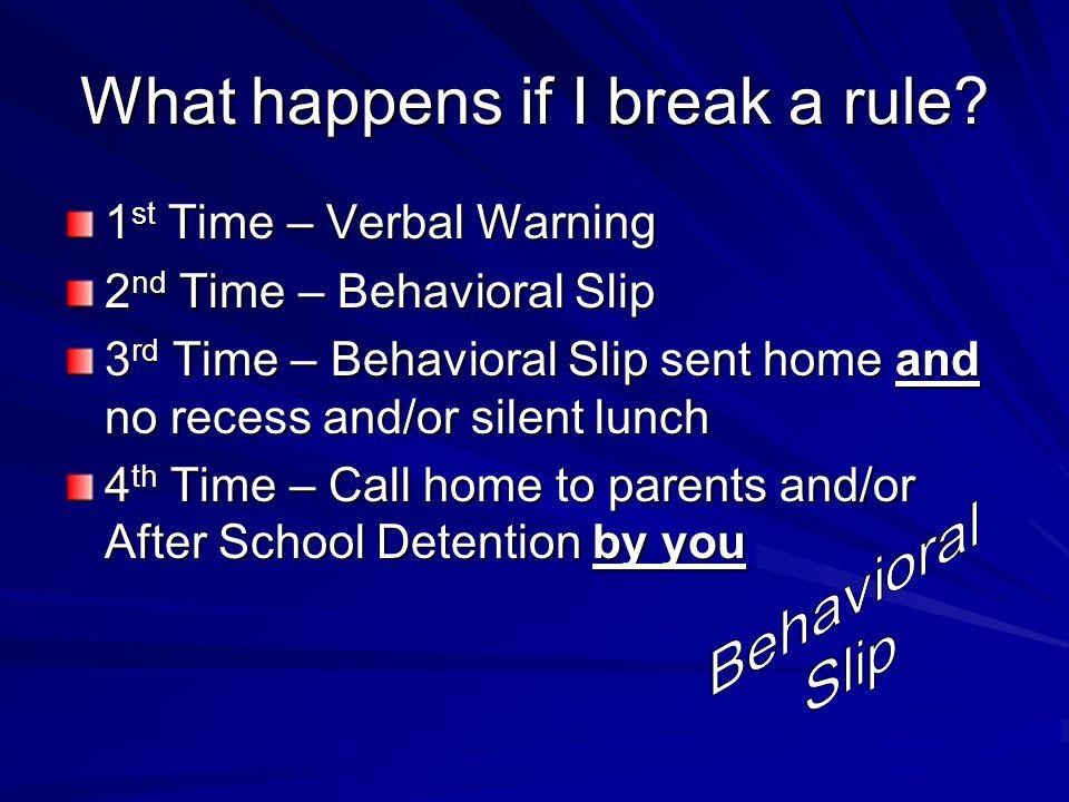 What happens if I break a rule