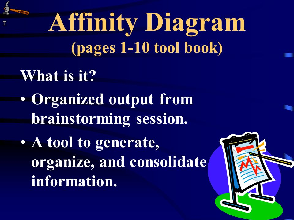 Affinity Diagram (pages 1-10 tool book)