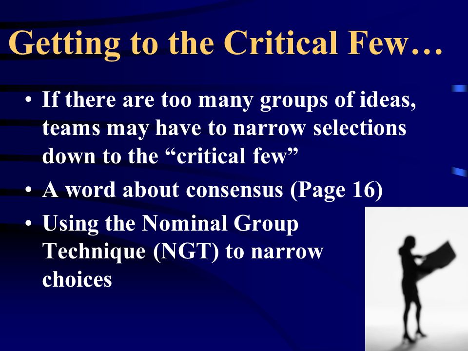 Getting to the Critical Few…
