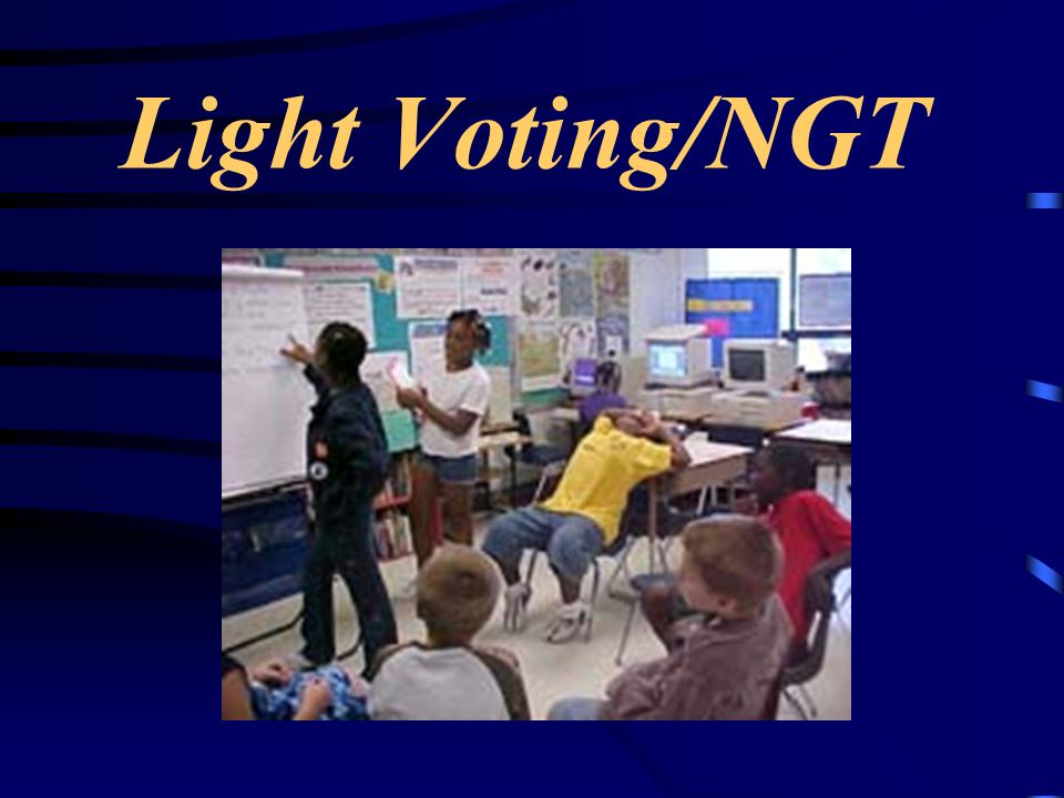 Light Voting/NGT --> The light voting tool (also called Nominal Group Technique) gives every student a voice in the classroom.