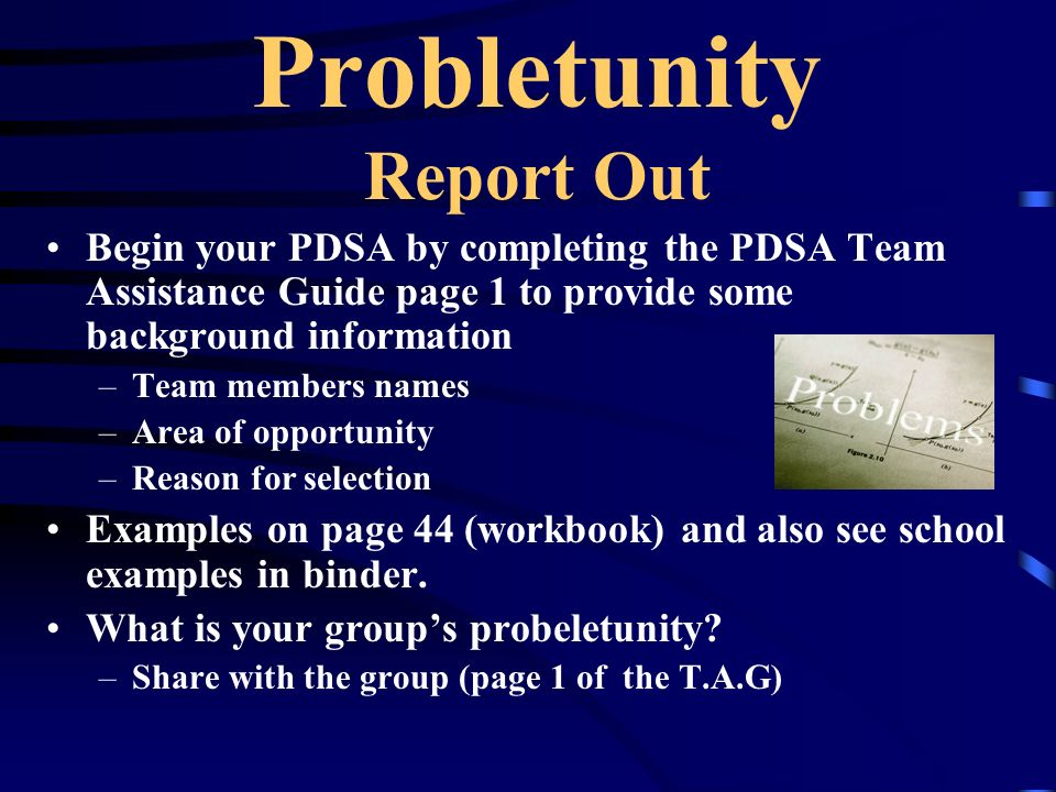 Probletunity Report Out
