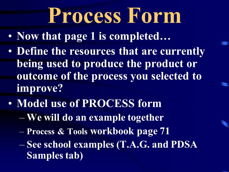 Process Form Now that page 1 is completed…