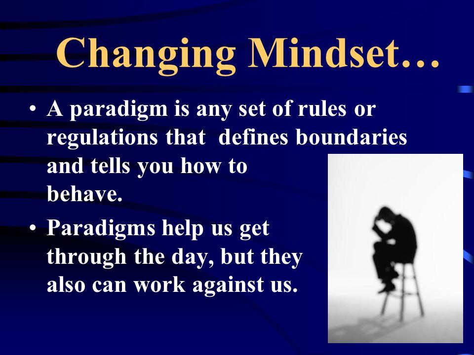 Changing Mindset…
