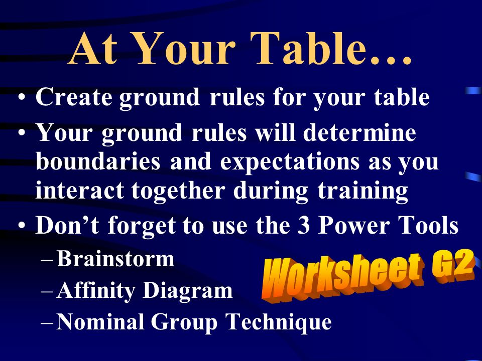 At Your Table… Create ground rules for your table