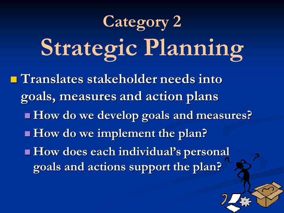 Category 2 Strategic Planning