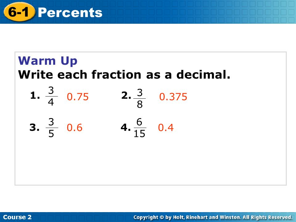 6-1 Percents Course 2 Warm Up Problem of the Day Lesson ...