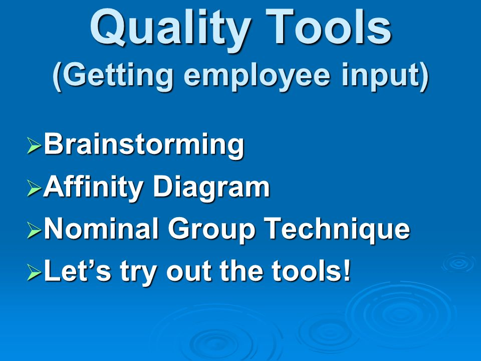 Quality Tools (Getting employee input)
