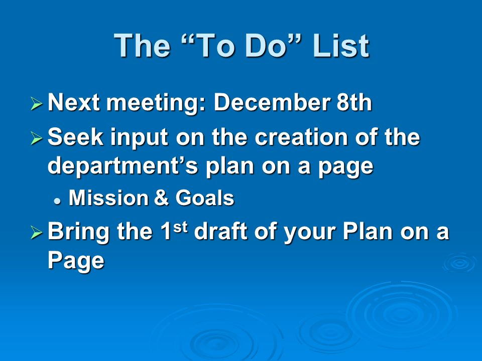 The To Do List Next meeting: December 8th