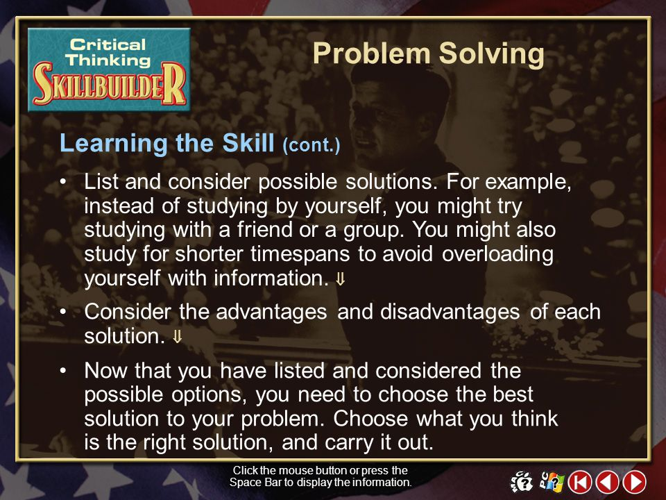 Problem Solving Learning the Skill (cont.)