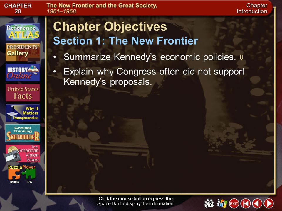Chapter Objectives Section 1: The New Frontier