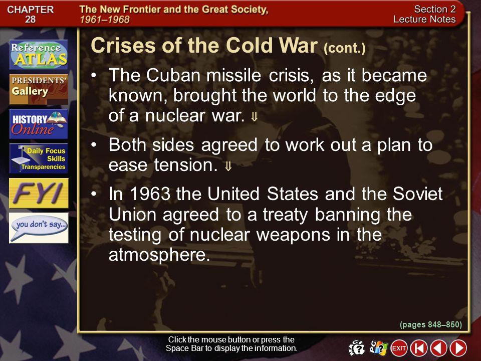 Crises of the Cold War (cont.)