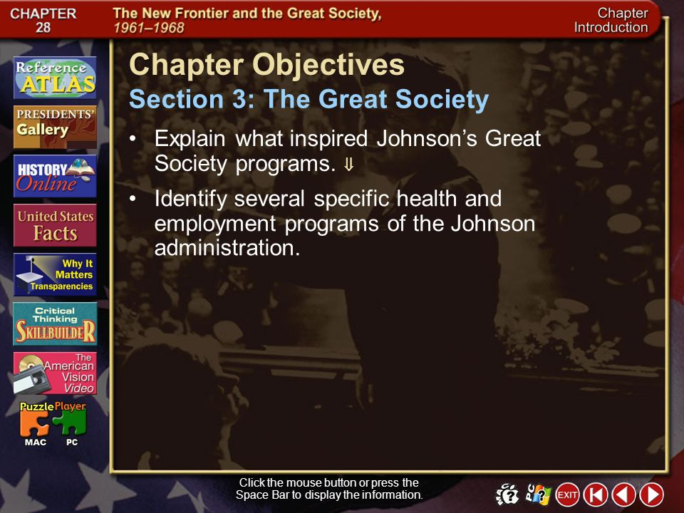 Chapter Objectives Section 3: The Great Society