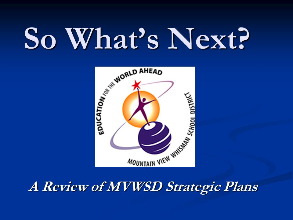 A Review of MVWSD Strategic Plans