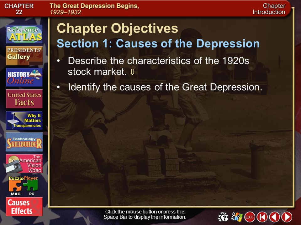 Chapter Objectives Section 1: Causes of the Depression