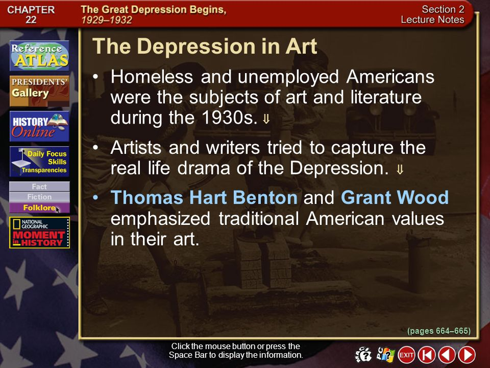 The Depression in Art Homeless and unemployed Americans were the subjects of art and literature during the 1930s. 