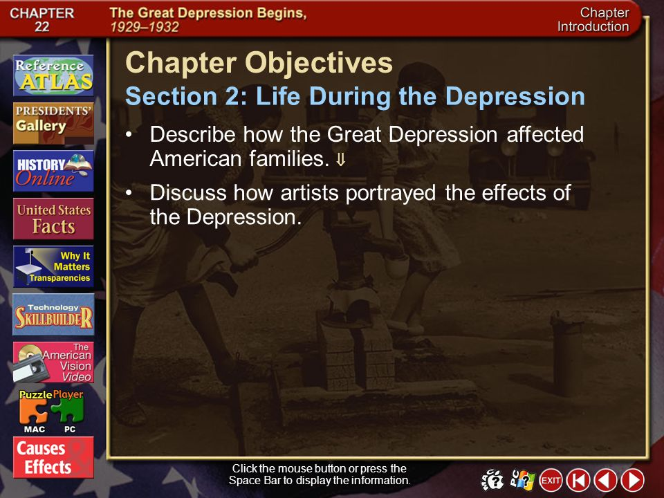 Chapter Objectives Section 2: Life During the Depression