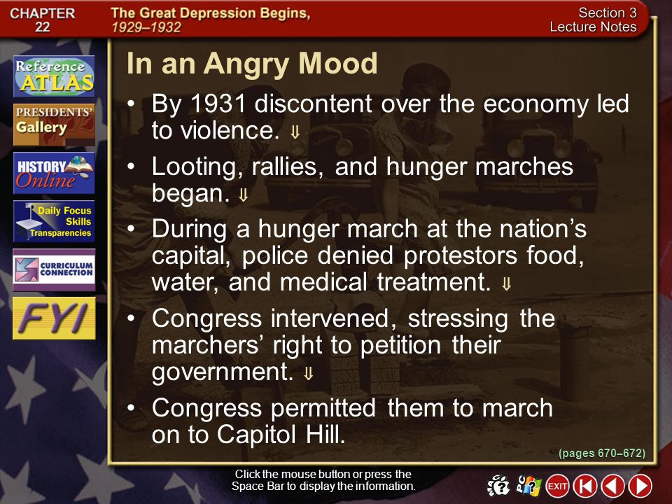 In an Angry Mood By 1931 discontent over the economy led to violence.  Looting, rallies, and hunger marches began. 