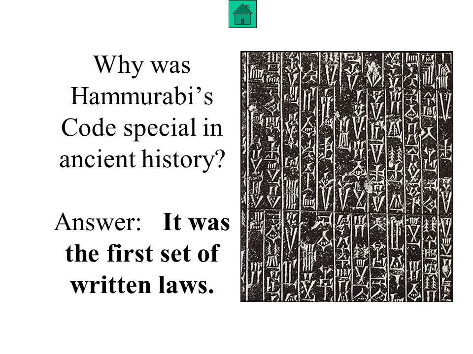 Why was Hammurabi's Code special in ancient history