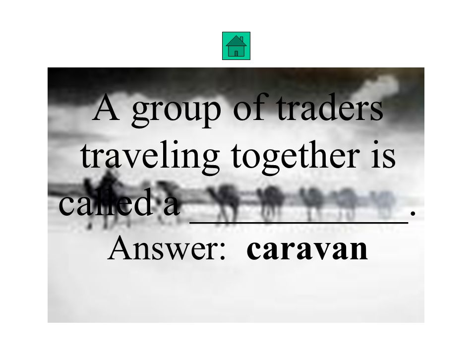 A group of traders traveling together is called a ___________