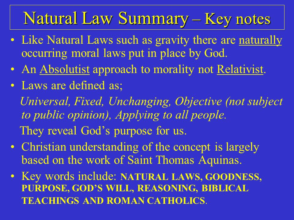 good notes on natural law Start studying natural law learn  law of nature 2) natural right 3) natural law  them to differentiate good & bad natural law is that part of the eternal law.