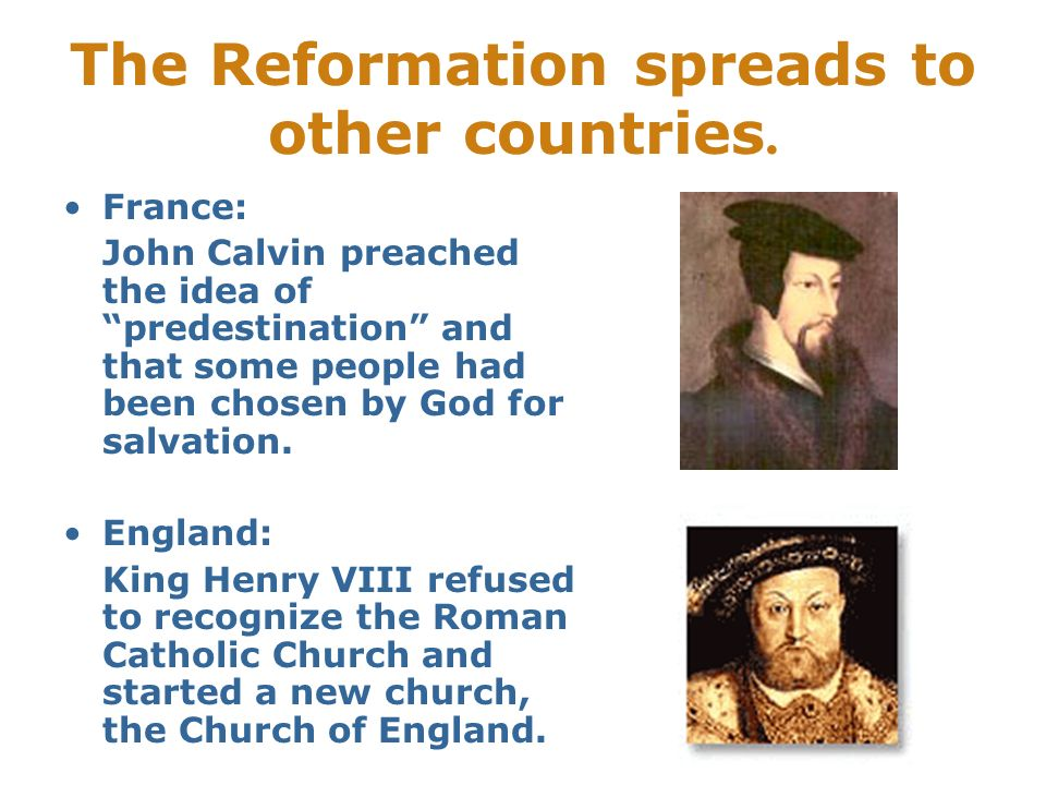 The Reformation spreads to other countries.