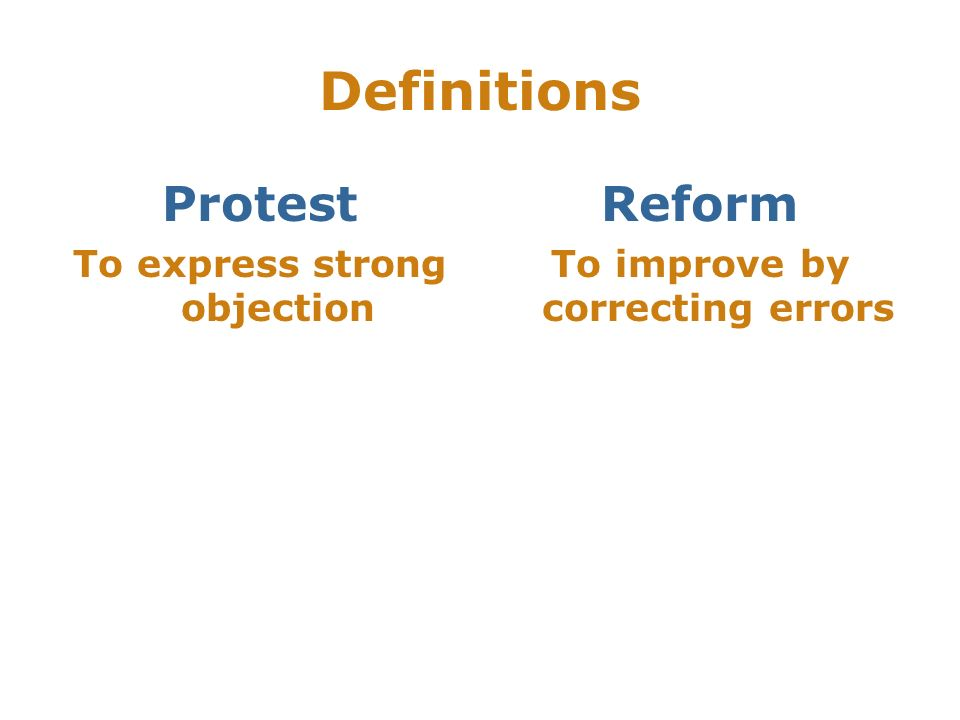 To express strong objection To improve by correcting errors