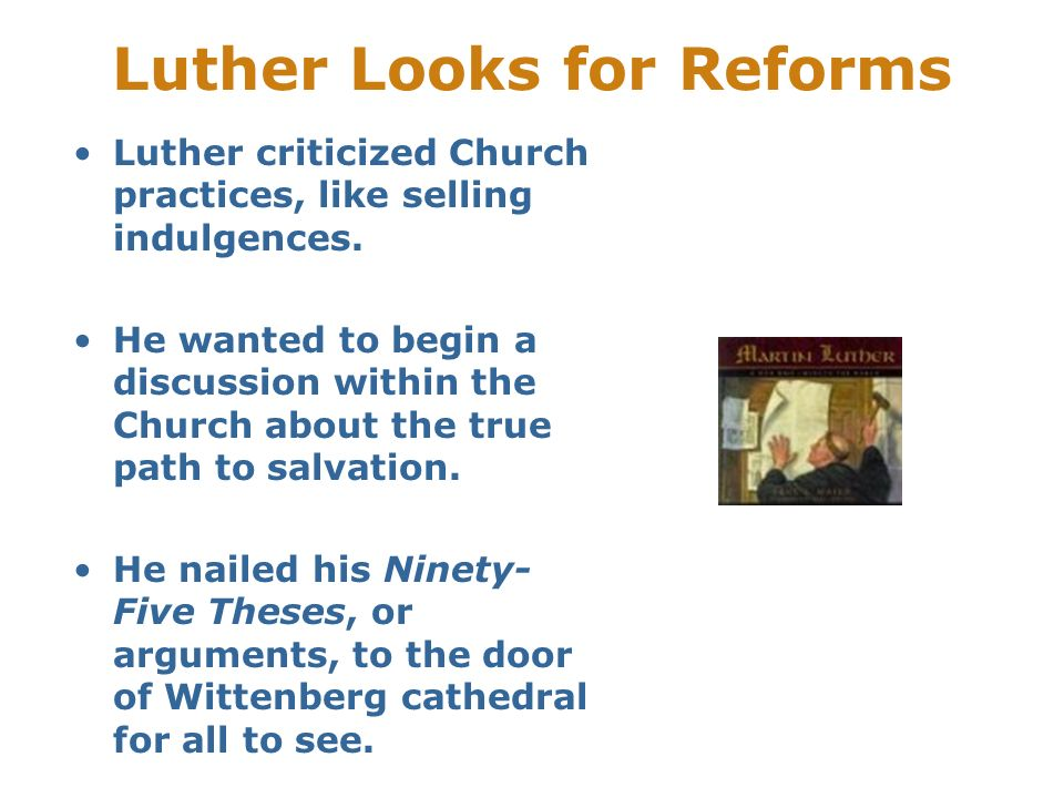 Luther Looks for Reforms