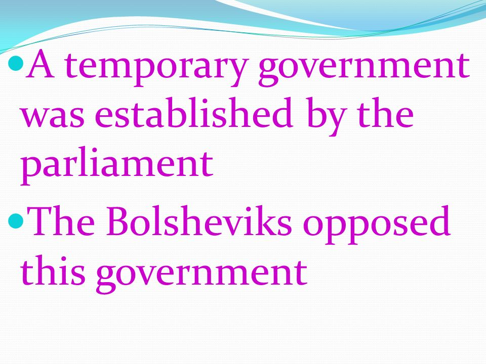 A temporary government was established by the parliament