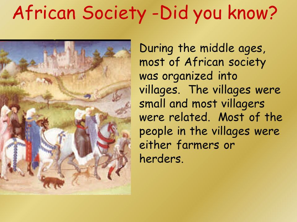 African Society -Did you know