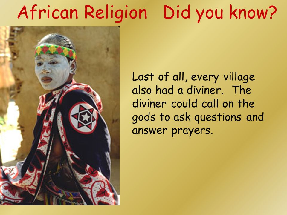African Religion Did you know