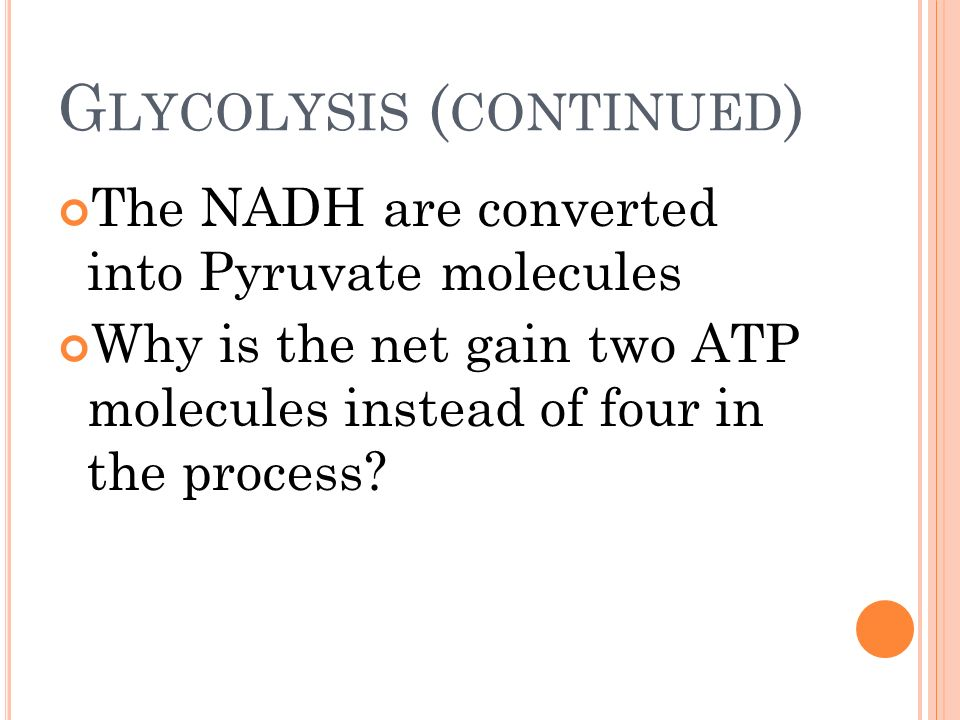 Glycolysis (continued)