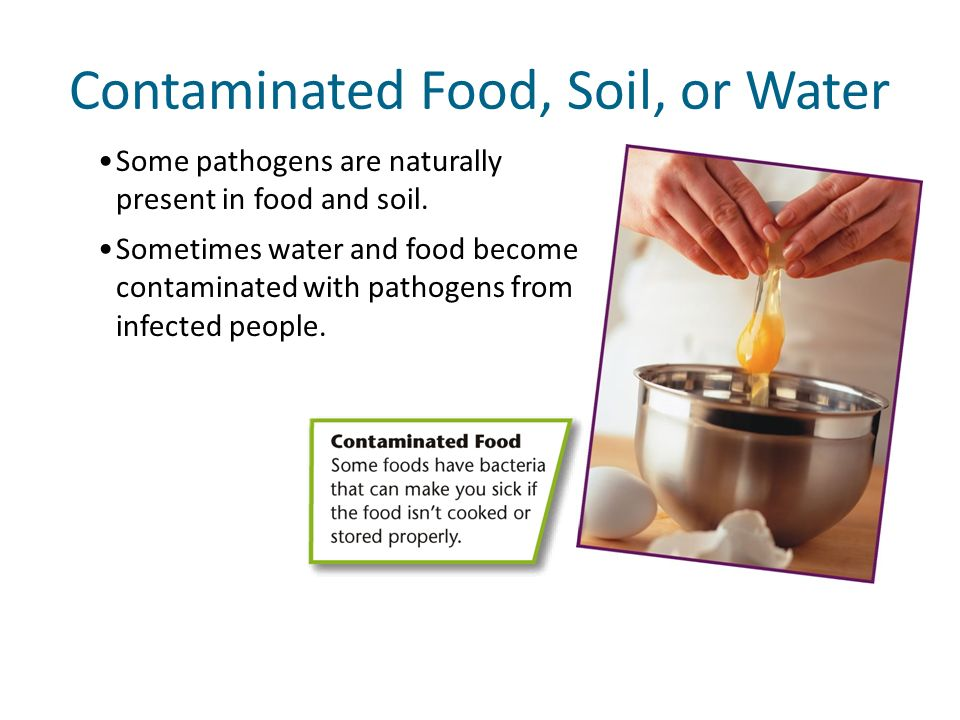Contaminated Food, Soil, or Water