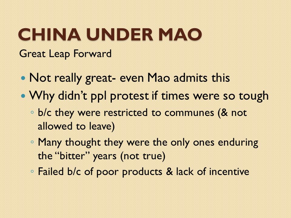 China UNDER MAO Not really great- even Mao admits this