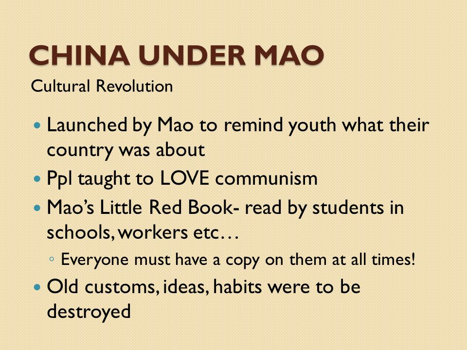 China UNDER MAO Cultural Revolution. Launched by Mao to remind youth what their country was about.