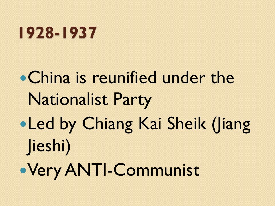 China is reunified under the Nationalist Party