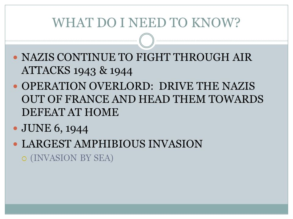 WHAT DO I NEED TO KNOW NAZIS CONTINUE TO FIGHT THROUGH AIR ATTACKS 1943 & 1944.