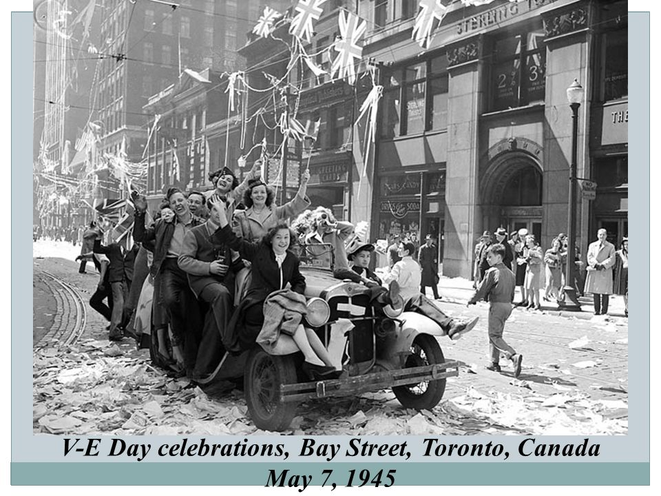V-E Day celebrations, Bay Street, Toronto, Canada May 7, 1945