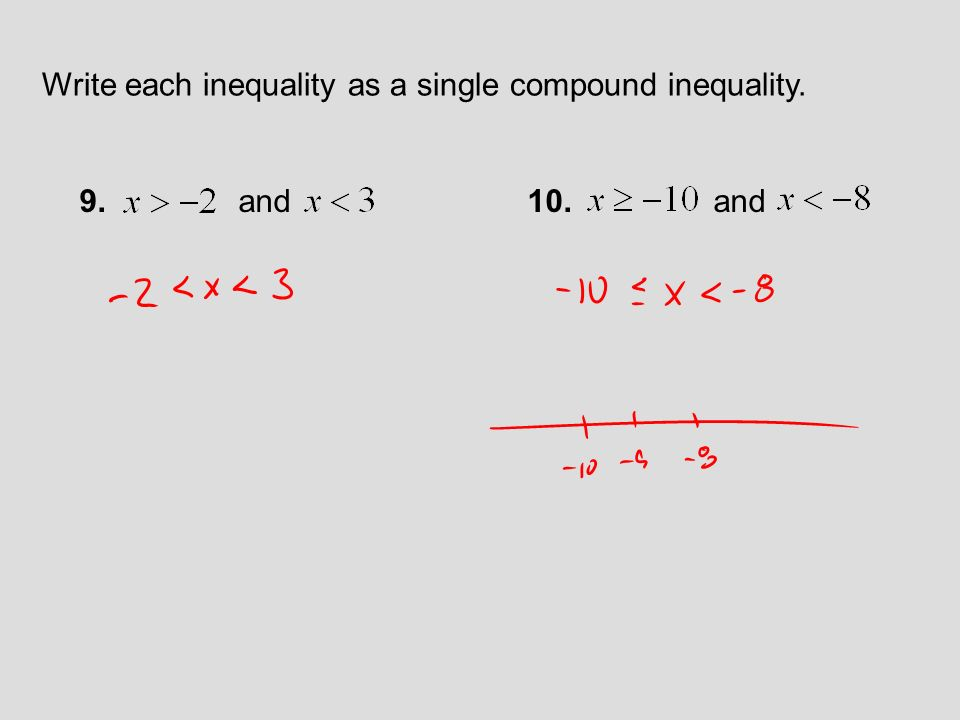 SOLUTION: -2>x Write a second inequality with the same meaning.