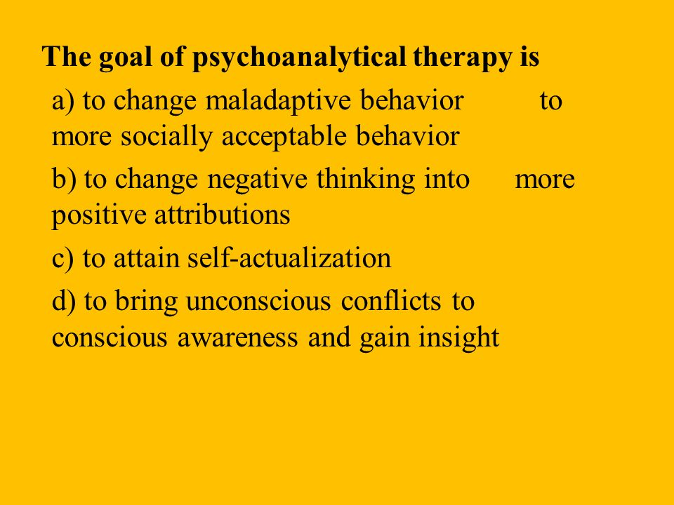 The goal of psychoanalytical therapy is