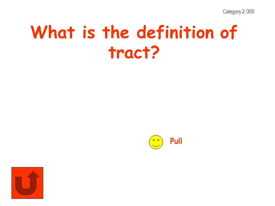 What is the definition of tract