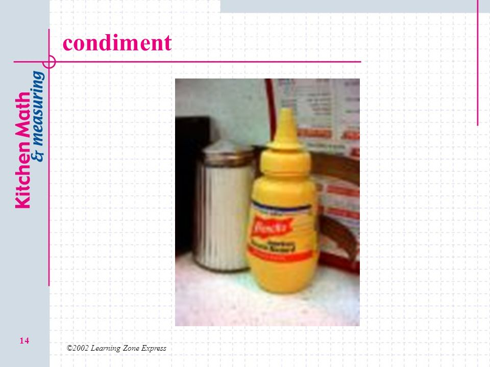 condiment ©2002 Learning Zone Express
