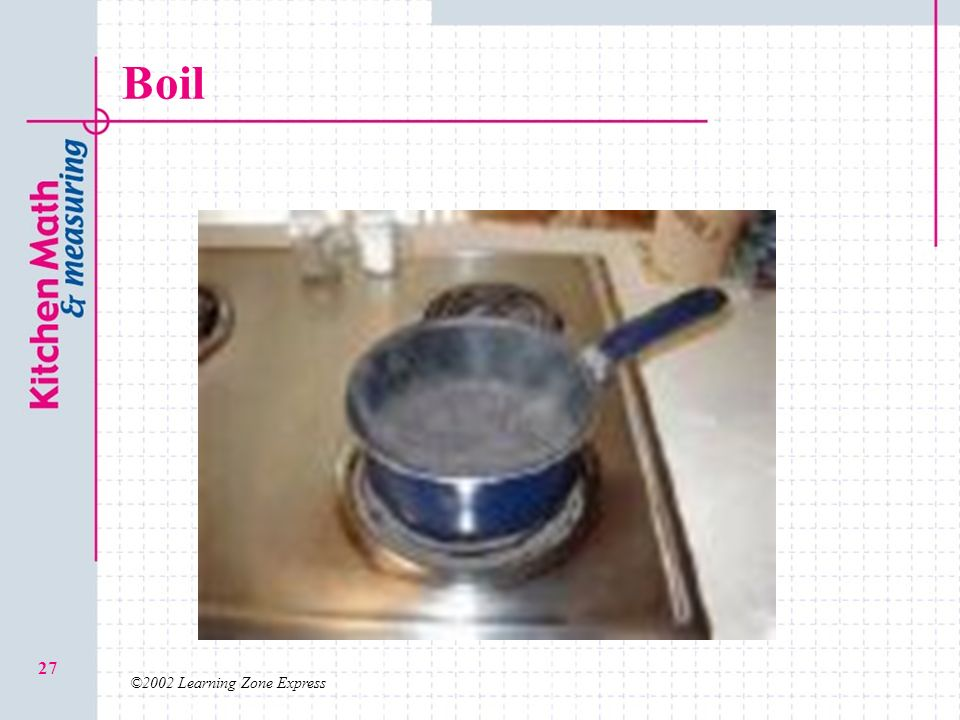 Boil ©2002 Learning Zone Express