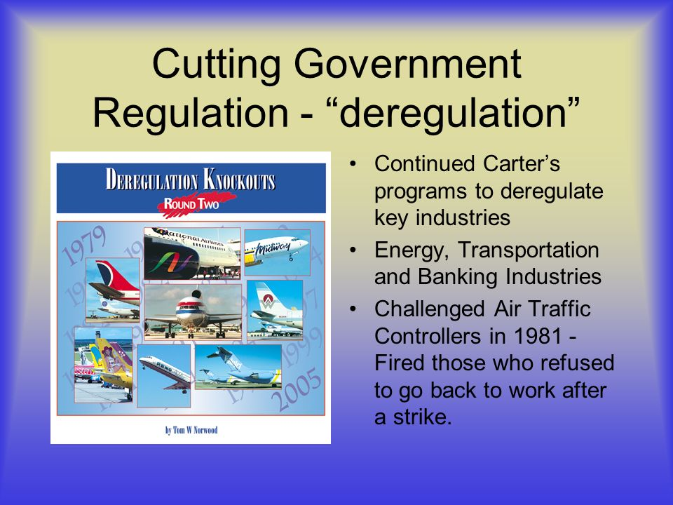 Cutting Government Regulation - deregulation