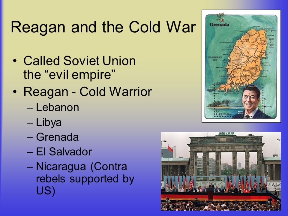 Reagan and the Cold War Called Soviet Union the evil empire